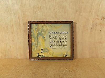 1925 Reverse Painted Framed Buzzo Motto Print A Friend Like You Edgar A. Guest