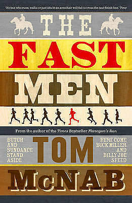 The Fast Men, Tom McNab, New Book