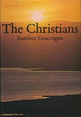 The Christians by Bamber Gascoigne