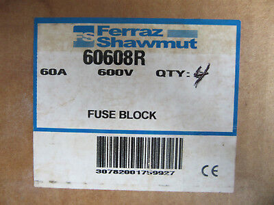 (4) Ferraz Shawmut 60608R Fuse Holders 3 Pole 60 Amp 600V For Class R Fuses NEW!