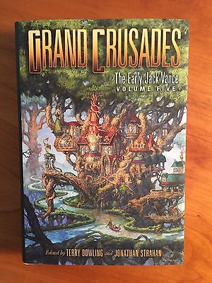 Jack Vance 'GRAND CRUSADES'- The early Jack Vance VOL. 5 - Subterranean Press HC