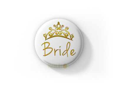 BRIDE to be 58mm Button Badge - BRAND NEW