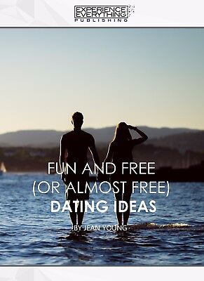 Fun and Free (or almost Free) Dating Ideas