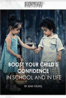 Boost Your Child's Confidence In School and In Life