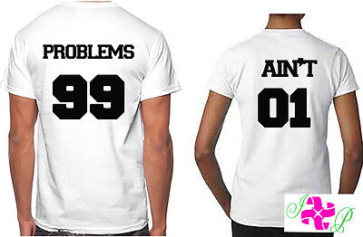 Couples Matching T-Shirts 99 PROBLEMS AIN'T 1 Valentines Gift His Hers Tee
