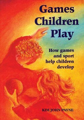 Games Children Play by Kim  Brooking-Payne 9781869890780 (Paperback, 1997)