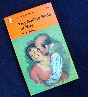 H.e. Bates: The Darling Buds Of May~Penguin Books Nr.: 1602~1963
