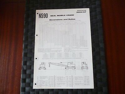 Neal Mobile Crane Ns90 Dimensions/Duties Spec 3504/57 Leaflet/Pamphlet *Read*