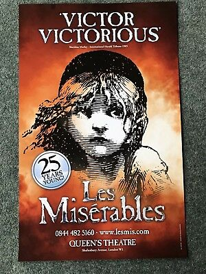 LES MISERABLE the Musical Original Theatre Poster 25 Years Young