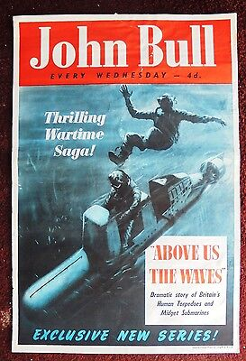 Original 1950s JOHN BULL magazine newsagents poster ABOVE US THE WAVES serial