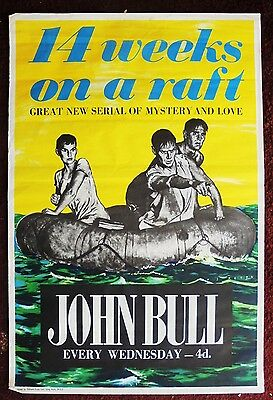 Original 1950s JOHN BULL magazine newsagents poster 14 WEEKS ON A RAFT serial