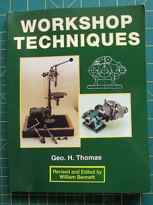 Workshop Techniques By Geo.h.thomas