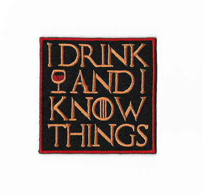 I Drink and I Know Things Patch - Game of Thrones Badge Tyrion Lannister Costume