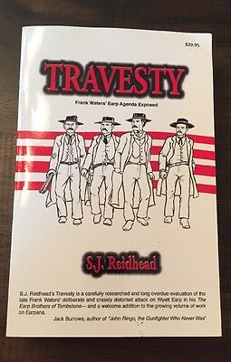 SIGNED! Travesty: Frank Waters' Earp Agenda Exposed by S.J. Reidhead (2005)