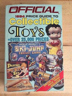 The Official 1984 Price Guide To Collectible Toys (1st Ed.)