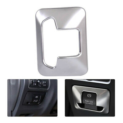 1Chrome Electronic Handbrake Button Panel Trim Cover For Volvo XC60 XC70 S60 S80