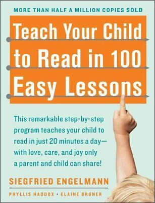 Teach Your Child to Read in 100 Easy Lessons 9780671631987 (Paperback, 1986)