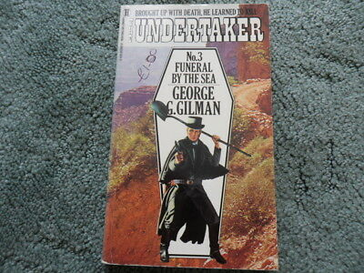 The Undertaker - No 3 - Funeral By the Sea - George G Gilman
