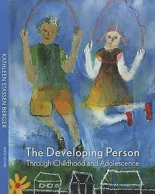 NEW The Developing Person Through Childhood and Adolescence. K.S. Berger. 9 Ed