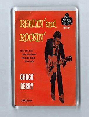 Magnet: CHUCK BERRY Reelin' and Rockin' Rock N Roll