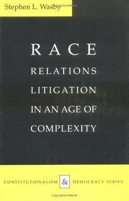 Race Relations Litigation in an Age of Complexity (Constitutionalism and