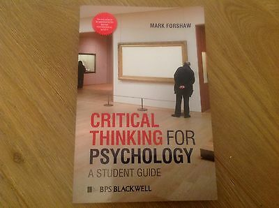 Critical Thinking For Psychology: A Student Guide by Mark Forshaw