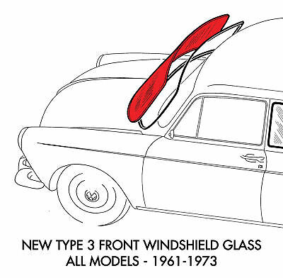 New VW Type 3 Replacement Windshield Glass 1961-1973