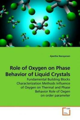 Role of Oxygen on Phase Behavior of Liquid Crystals Fundamental Building Bl 1003