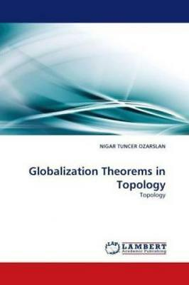 Globalization Theorems in Topology Topology 1047