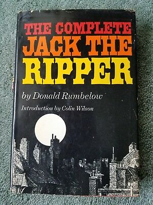 The Complete Jack the Ripper by Donald Rumbelow (1975, Book, Illustrated)