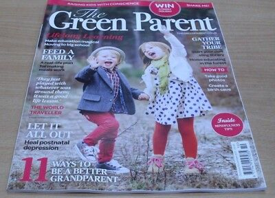 The Green Parent magazine Oct/Nov 2017 Lifelong Learning +Be Better Grandparents