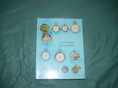 Watches by Cecil Clutton and George Daniels, 1965 2nd ed., / HOROLOGY