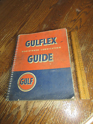 Gulflex Registered Lubrication Guide Gulf Oil Vintage Guidebook