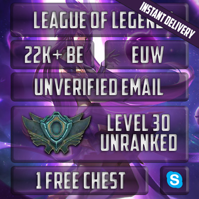 EUW | League of Legends Account | 22,000+ IP | Level 30 Smurf | Unranked | LOL