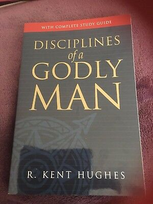 Disciplines of a Godly Man - With Complete Study Guide