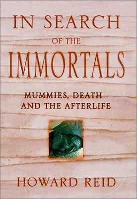 In Search of the Immortals: Mummies-ExLibrary