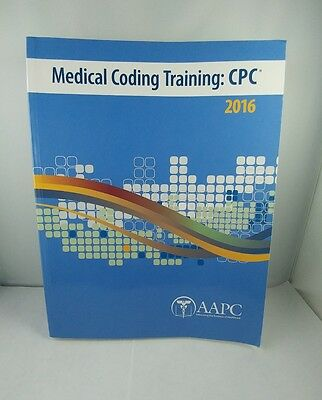 Medical Coding Training: CPC 2016, Preowned workbook by AAPC.