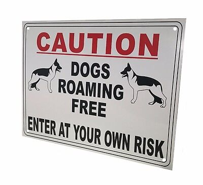 External A4 'DOGS ROAMING FREE' Warning Sign