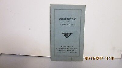 1940's?, Substitutuons for Cane Sugar, Dairy Store, Granite City Coop., Barre,Vt