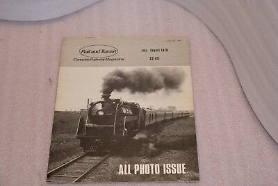 JULY AUGUST 1978 Rail and Transit Canadas Railway Magazine All Photo Issue