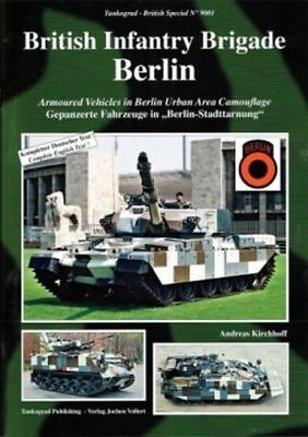British Infantry Brigade Berlin. Tankograd 9001. Armoured Vehicles. 2017 reprint