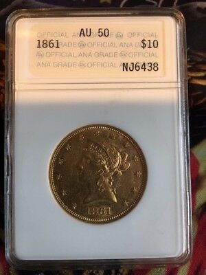 1861 $10.00 Liberty Gold Eagle - ANA AU50