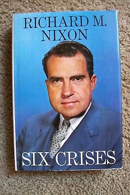 RICHARD NIXON SIX CRISES SIGNED Hardcover Book 1962 Pres. Library 1st Ed.