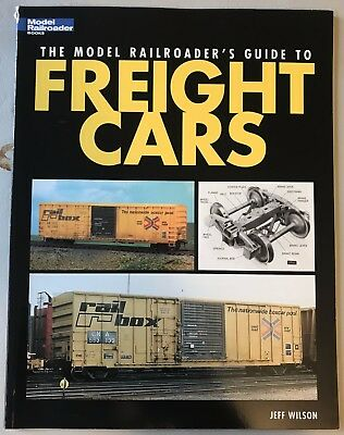 Book - The Model Railroader's Guide to Freight Cars