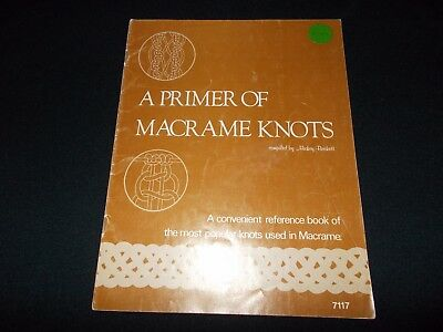 Vintage~Macrame Book~Primer Of Macrame Knots~Popular Knots Used In Macrame~1976