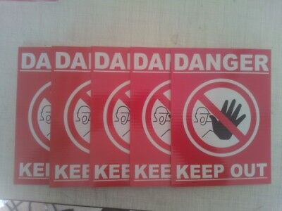 5 X Danger Keep Out Warning Signs