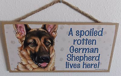 """A Spoiled Rotten German Shepherd Lives Here!  5"""" X 10"""" Wood Dog Sign Plaque"""