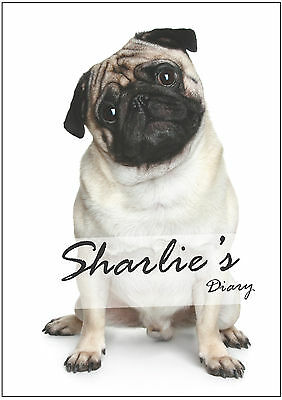 2018 diary personalised with your name pug lovers A5