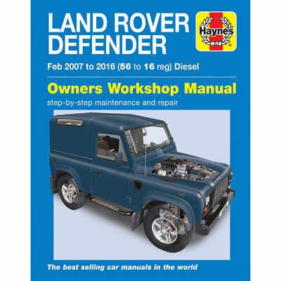 Land Rover Defender Haynes Manual 2007-16  90 110 130 Workshop Manual
