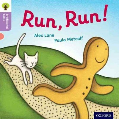 Oxford Reading Tree Traditional Tales: Level 1+: Run, Run! 9780198339113